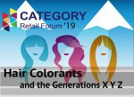 Category Retail Forum 2019 – Hair Colorants and the Generations: X Y Z